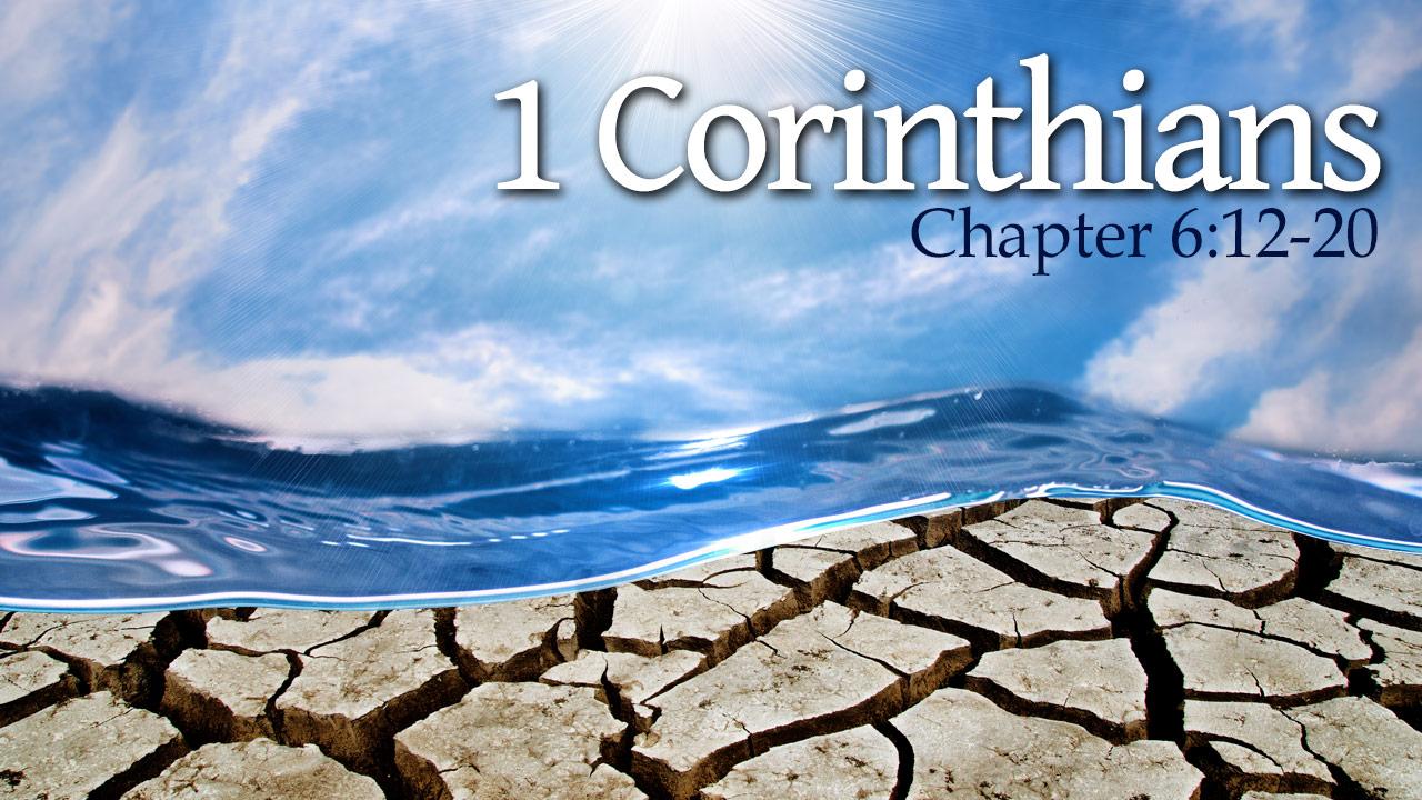1 Corinthians 6:12-20 - Verse by Verse